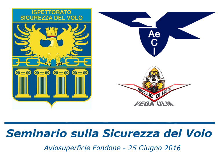 Seminario sulla Sicurezza del Volo 2016 presso l'Aero Club VegaULM di Lecce